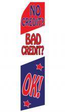No Credit? Bad Credit? Ok! Feather Flag